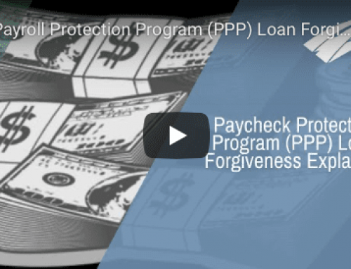 Payroll Protection Program (PPP) Loan Forgiveness Explained