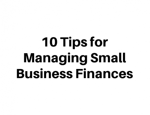 10 Tips for Managing Small Business Finances