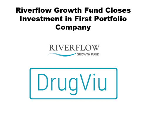 Riverflow Growth Fund Closes Investment in First Portfolio Company